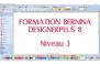Formation Bernina DesignerPlus 8 - Niveau 3